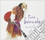 Tino Gonzales - A World Of Blues cd musicale di GONZALES TINO