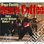 Popa Chubby Black Coffee Blues Band - Same cd musicale di POPA CHUBBY BLUES BAND