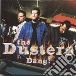 DANG cd musicale di DUSTERS