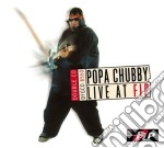 Popa Chubby - Live At Fip cd musicale di POPA CHUBBY