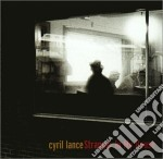 STRANGER IN MY HOUSE cd musicale di LANCE CYRIL