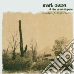 Mark Olson & The Creekdippers - Creekdippin' for the First Time cd musicale di OLSON MARK & THE CREEKDIPPERS