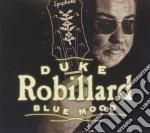 Duke Robillard - Blue Mood cd musicale di ROBILLARD DUKE