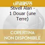 1 DOUAR (UNE TERRE) cd musicale di Alan Stivell