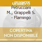 Petrucciani M., Grappelli S. - Flamingo cd musicale di GRAPPELLI/PETRUCCIANI