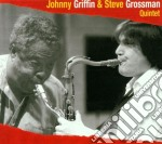 Johnny Griffin & Steve Grossman - Same cd musicale di Griffin j.& grossman s.