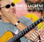 Bireli Lagrene - Gipsy Project & Friends cd musicale di Bireli Lagrene