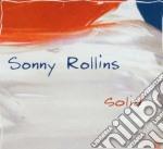 Sonny Rollins - Solid cd musicale di Sonny Rollins