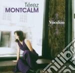 Terez Montcalm - Voodoo cd musicale di Terez Montcalm