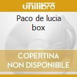 Paco de lucia box cd musicale di De lucia paco