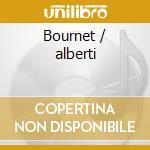 Bournet / alberti cd musicale di Artisti Vari