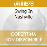 SWING IN NASHVILLE cd musicale di ROMANE