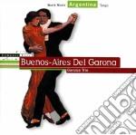 BUENOS AIRES DEL GARONA cd musicale di GANZUA TRIO
