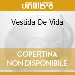 VESTIDA DE VIDA cd musicale di BACA SUSANA