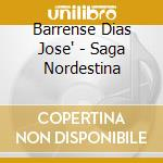 Saga nordestina cd musicale di Jose-dias Barrense