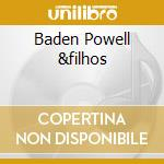 BADEN POWELL &FILHOS cd musicale di POWELL BADEN