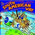 South american way cd musicale di Artisti Vari