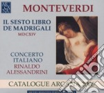 Il sesto libro dei madrigali cd musicale di Monteverdi