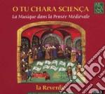La Reverdie- O Tu Chara Scienca cd musicale di Reverdie La