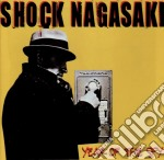 Shock Nagasaki - Year Of The Spy cd musicale di Nagasaki Shock