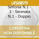 SINFONIA N.1 - 3 - SERENATA N.1 - DOPPIO cd musicale di Johannes Brahms