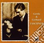 TASCHNER GERDA & GEHRARD INTERPRETANO cd musicale
