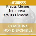 Krauss Clemes Interpreta  - Krauss Clemens Dir  /philharmonisches Staatsorchester Bremen - Edition Anniversaire cd musicale