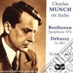 Beethoven Ludwig Van - Charles Munch En Italie - Sinfonia N.6 cd musicale di Beethoven ludwig van