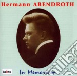 IN MEMORIAM HERMANN ABENDROTH cd musicale