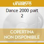 Dance 2000 part 2 cd musicale