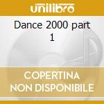 Dance 2000 part 1 cd musicale