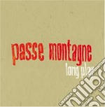 Passe Montagne - Long Play cd musicale di Montagne Passe