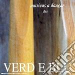 Verd E Blu - Musicas A Dancar - Dus cd musicale di VERD E BLU