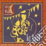 Vidal Xavier - Le Bal cd musicale di Xavier Vidal