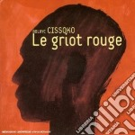 Ablaye Cissoko - Le Griot Rouge cd musicale di Ablaye Cissoko