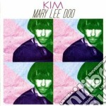 Kim - Mary Lee Doo cd musicale di KIM
