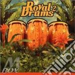Royal drums 2 cd musicale di Artisti Vari