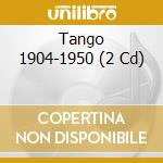 Various Artists - Tango 1904-1950 cd musicale di AA.VV.
