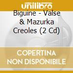 Biguine - Valse & Mazurka Creoles cd musicale di Biguine