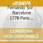 BARCELONE 1778 - PARIS 1839 cd musicale di FOR FERNANDO