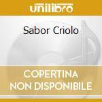 Sabor Criolo cd musicale di EVORA/BONGA/GAITA