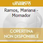 Ramos, Mariana - Mornador cd musicale di Mariana Ramos