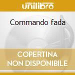 Commando fada cd musicale di Massilia sound system