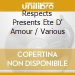 ETE' D'AMOUR-Rare & Unreleased cd musicale di ARTISTI VARI