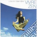 Bien-etre: Vivre Zen cd musicale di Bien-etre Collection
