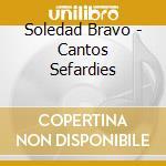 CANTOS SEFARDIES cd musicale di Soledad Bravo