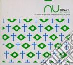 NU BRAZIL VOL.1 - 2007 cd musicale di ARTISTI VARI