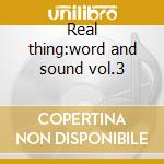 Real thing:word and sound vol.3 cd musicale di Jill Scott