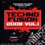 Techno Fusion 2008 Vol.1 cd musicale