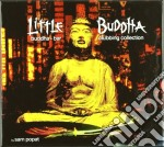 Little Buddha Vol.1 cd musicale di ARTISTI VARI